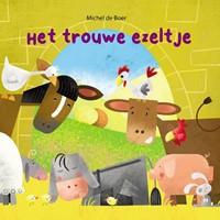 Het trouwe ezeltje (Hardcover)