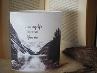 Lichtje voor jou: Let all my life tell of who You are (Cadeauproducten)