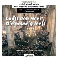 Looft den Heer die eeuwig leeft, Andre Nieuwkoop