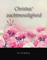 Christus' zachtmoedigheid (Hardcover)