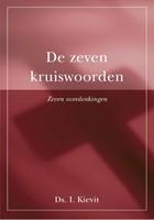 De zeven kruiswoorden (Hardcover)