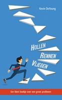 Hollen, rennen, vliegen (Paperback)