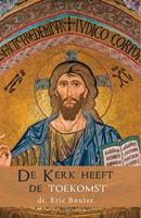 De kerk heeft de toekomst (Paperback)