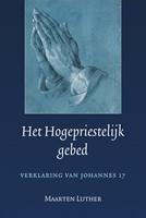 Hogepriestelijk gebed (Paperback)