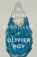 Is Europa nog christelijk? (Paperback)