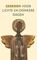Gebeden voor lichte en donkere dagen