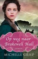 Op weg naar Brakewell Hall (Paperback)