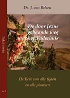 De door Jezus gebaande weg naar het Vaderhuis (Boek)