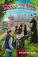 Mees en Tijn en het geheim van het Kasteel (Hardcover)