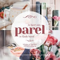 Jij bent een parel in Gods hand (Hardcover)
