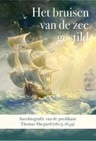 Het bruisen van de zee gestild (Hardcover)