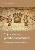 Mijn vader was godsdienstonderwijzer (Hardcover)