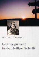 Een wegwijzing in de Heilige Schrift (Hardcover)