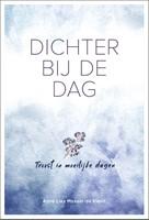 Dichter bij de dag (Hardcover)