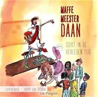 Maffe meester Daan duikt in de verleden tijd (CD)