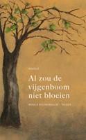 Al zou de vijgenboom niet bloeien (Paperback)