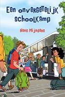 Een onvergetelijk schoolkamp (Hardcover)