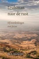 Leidsman naar de rust (Hardcover)