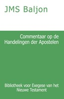Commentaar op de Handelingen der Apostelen (Paperback)