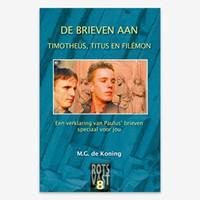 De Brieven aan Timotheüs, Titus en Filémon (Paperback)