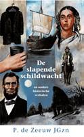 De slapende schildwacht en andere verhalen (Hardcover)