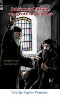 Calvijn, de grote hervormer (Hardcover)