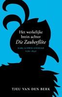 Het werkelijke brein achter Die Zauberflöte (Hardcover)