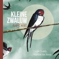 Kleine zwaluw durft niet (Hardcover)