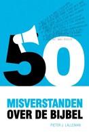 Vijftig misverstanden over de Bijbel (Paperback)