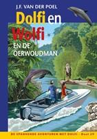 Dolfi en Wolfi en de oerwoudman (Hardcover)