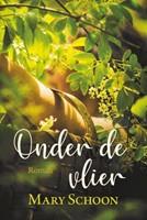 Onder de vlier (Paperback)