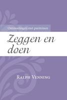 Zeggen en doen (Paperback)