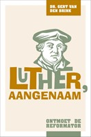 Luther, aangenaam (Paperback)