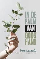 In de palm van Gods hand (Hardcover)