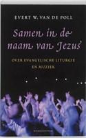 Samen in de naam van Jezus (Paperback)