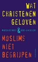 Wat christenen geloven & moslims niet begrijpen