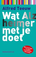Wat Alzheimer met je doet (Paperback)