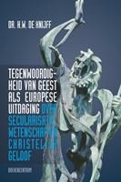 Tegenwoordigheid van geest als Europese uitdaging (Paperback)