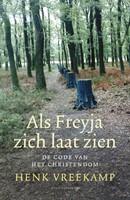 Als Freyja zich laat zien (Paperback)