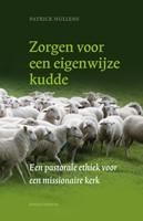 Zorgen voor een eigenwijze kudde (Paperback)
