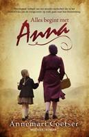 Alles begint met Anna (Paperback)