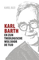 Karl Barth en zijn theologische weg door de tijd (Paperback)