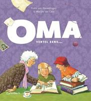 Oma, vertel eens (Hardcover)