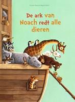 De ark van Noach redt alle dieren (Hardcover)