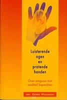 Luisterende ogen en pratende handen (Hardcover)