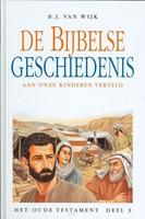 Het Oude Testament (Deel 3)