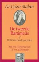 De tweede Bartimeus, of De blinde ziende geowrden (Hardcover)
