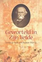 Geworteld in Zijn liefde (Boek)