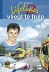 Lifeliner 2 vliegt te hulp (Hardcover)