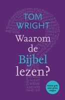 Waarom de Bijbel lezen? (Boek)